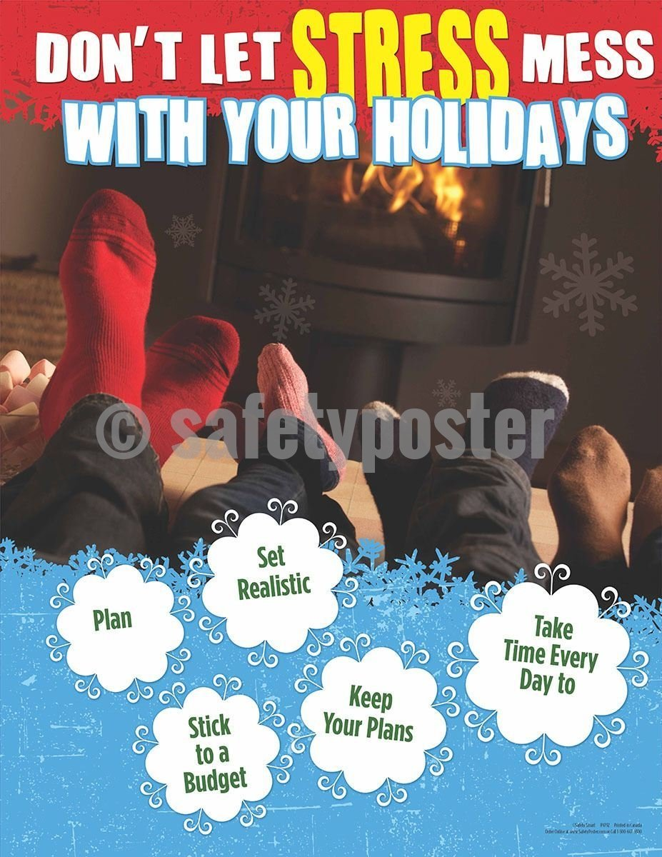 Safety Poster - Don't Let Stress Mess With Your Holidays - safetyposter.com