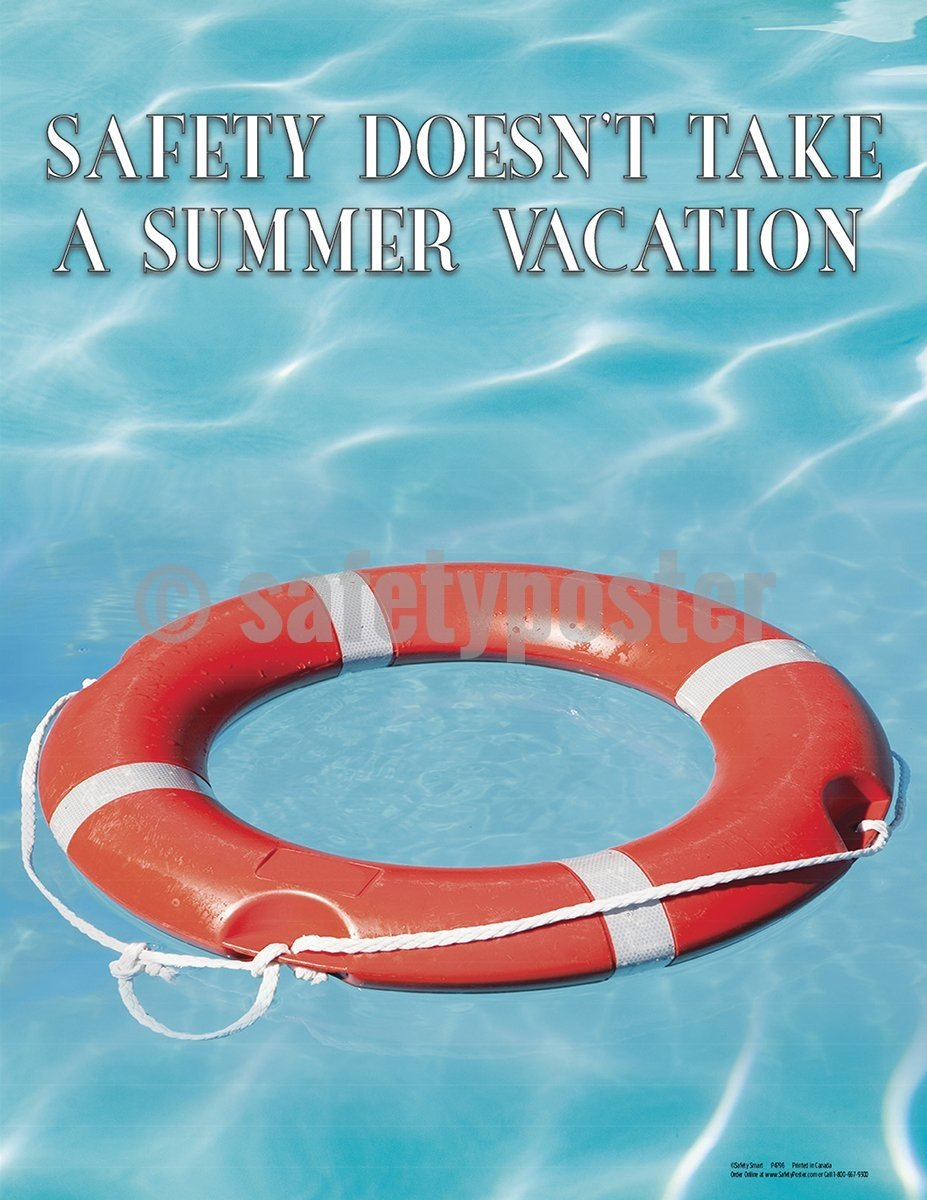 Safety Doesnt Take A Summer Vacation - Poster Seasonal