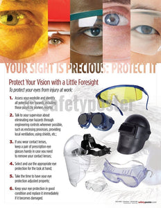 Safety Poster - Your Sight Is Precious Protect It - safetyposter.com
