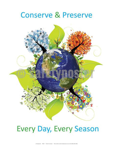 Safety Poster - Conserve And Preserve Every Day Every Season - safetyposter.com