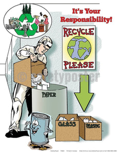 Safety Poster - It's Your Responsibility Recycle - safetyposter.com