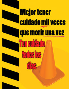 Better A Thousand Times Careful - Spanish Safety Poster
