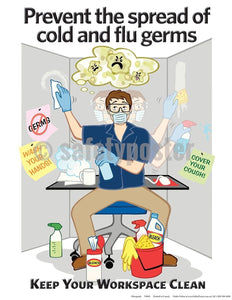 Safety Poster - Prevent The Spread Of Cold And Flu Germs - safetyposter.com