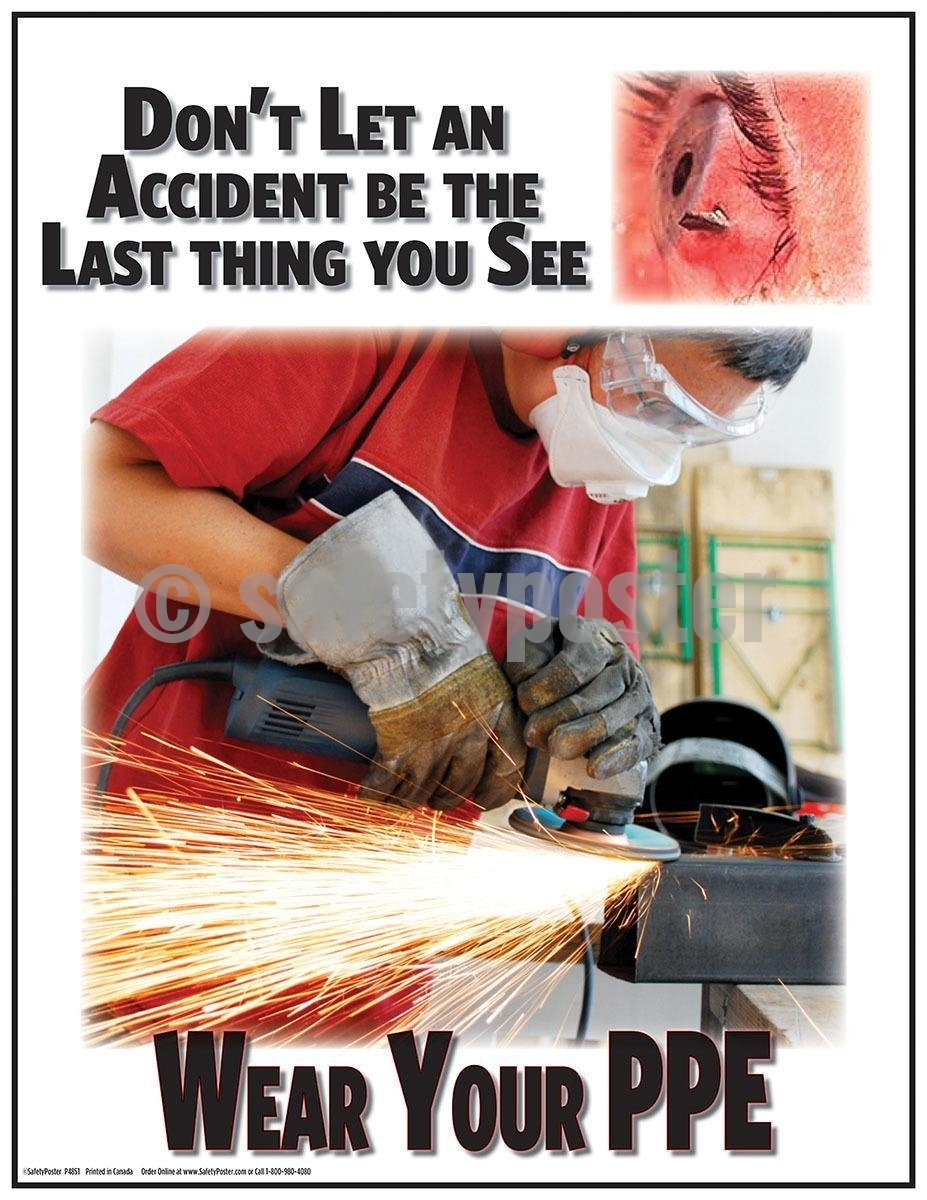 Safety Poster - Don't Let An Accident Be The Last Thing You See - safetyposter.com