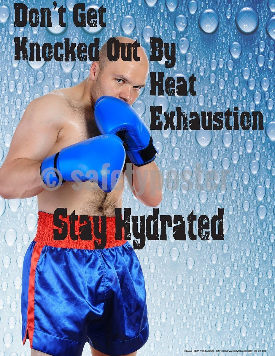 Safety Poster - Don't Get Knocked Out By Heat Exhaustion Stay Hydrated - safetyposter.com