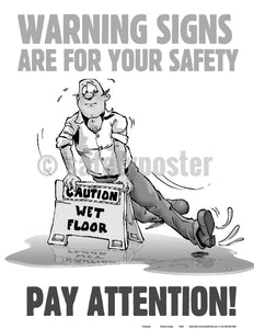 Warning Signs Are For Your Safety Pay Attention! - Poster Cartoon Posters