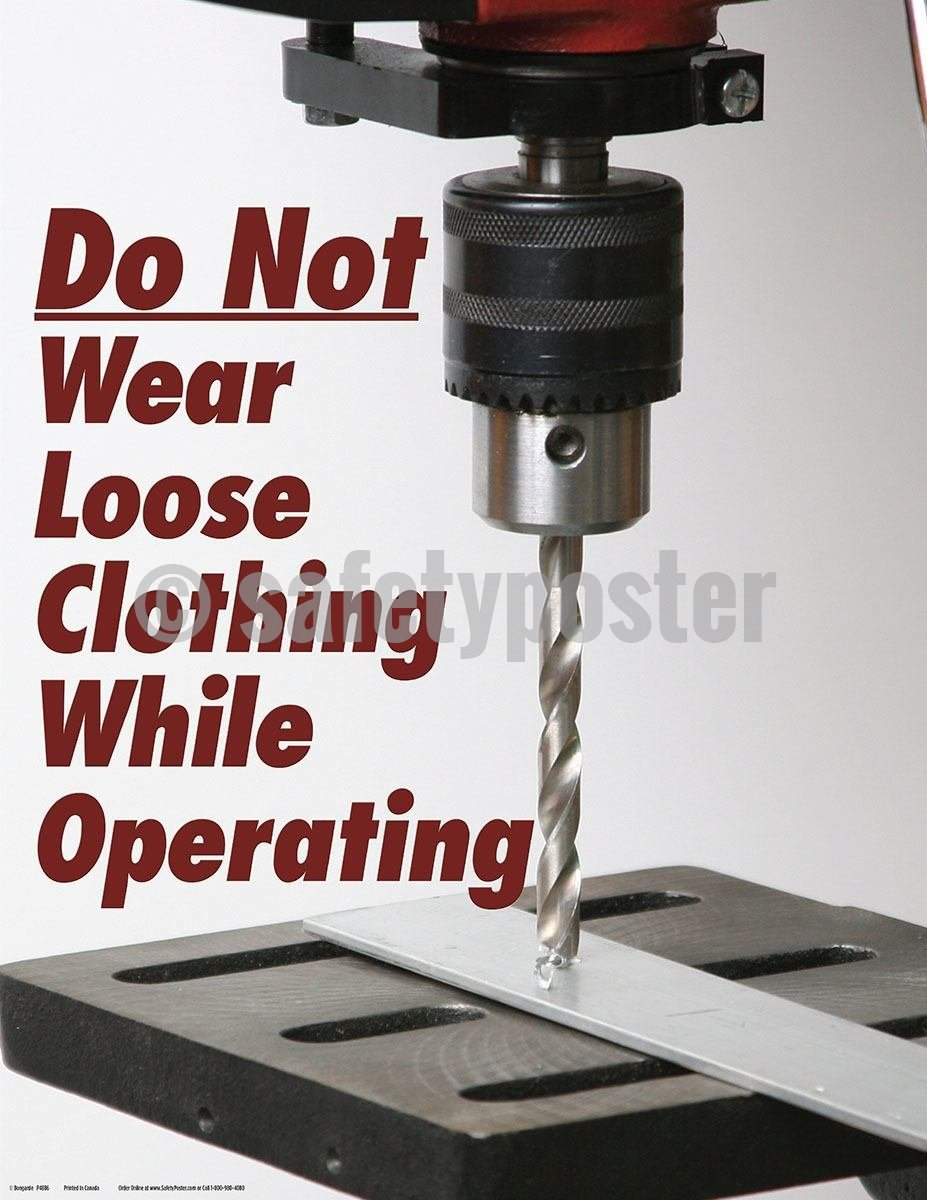 Safety Poster - Do Not Wear Loose Clothing While Operating - safetyposter.com