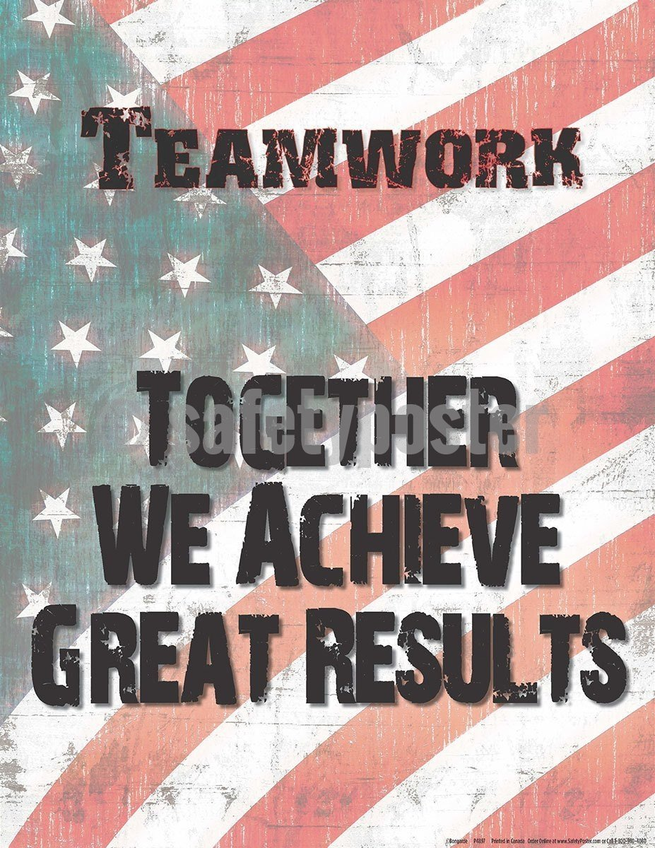 Safety Poster - Together We Achieve Great Results - safetyposter.com