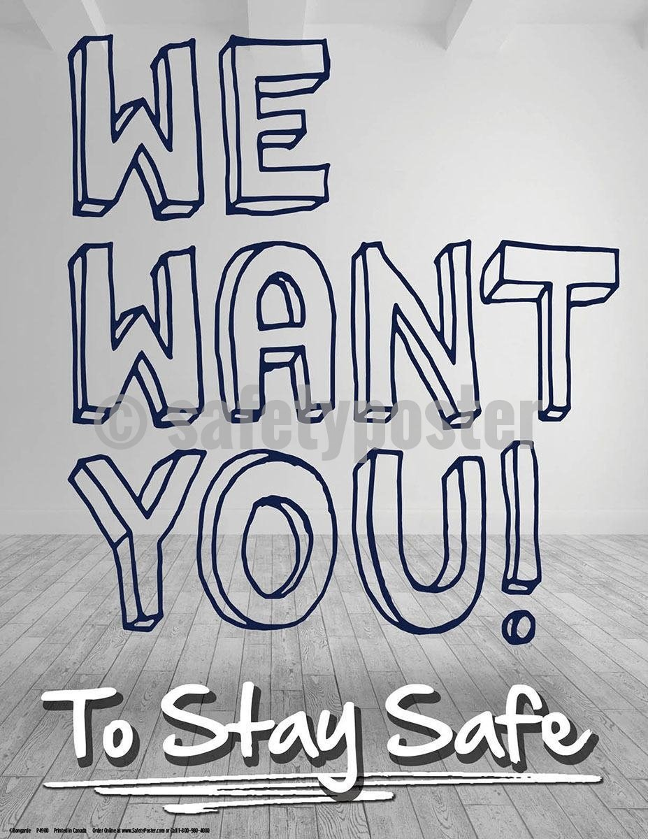 Safety Poster - We Want You To Stay Safe - safetyposter.com