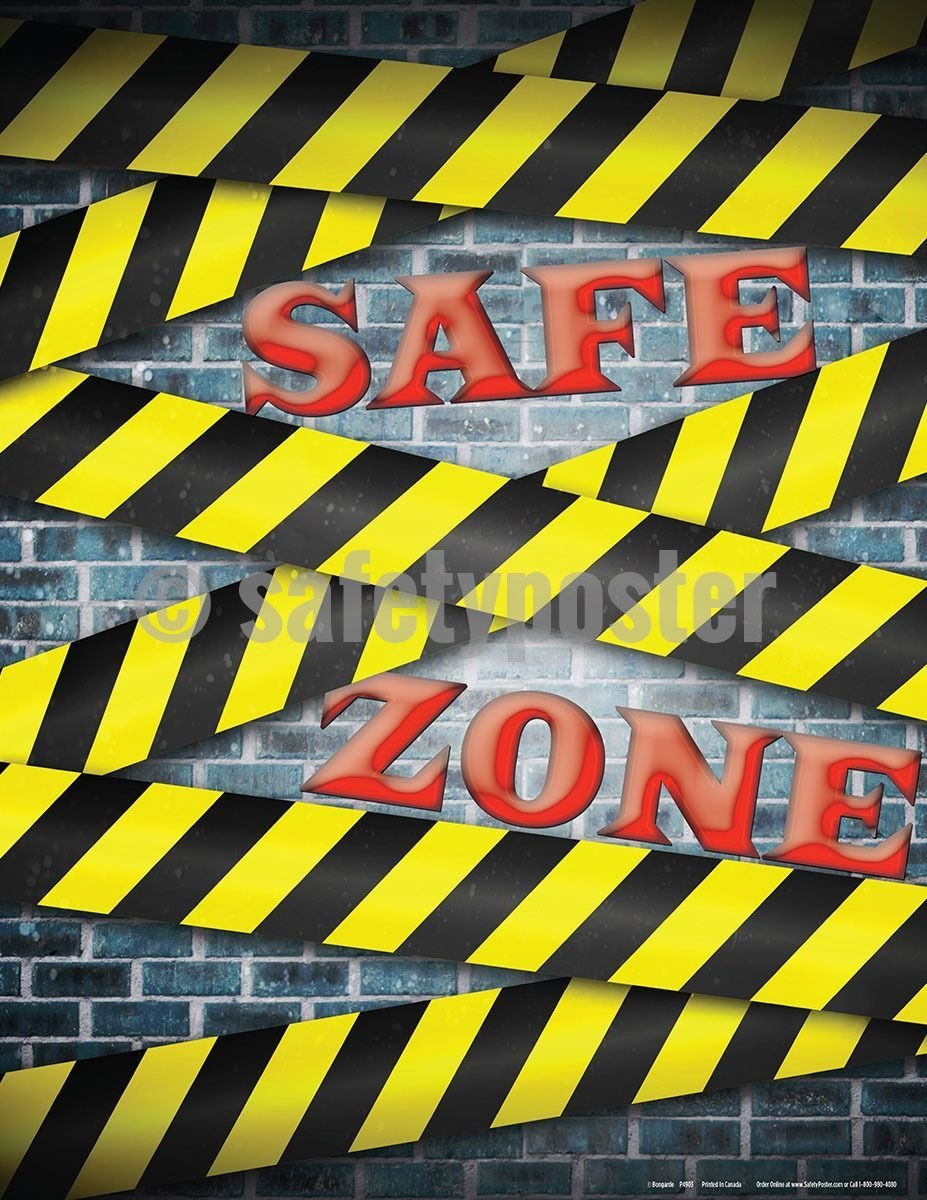 Safety Poster - Safe Zone - safetyposter.com