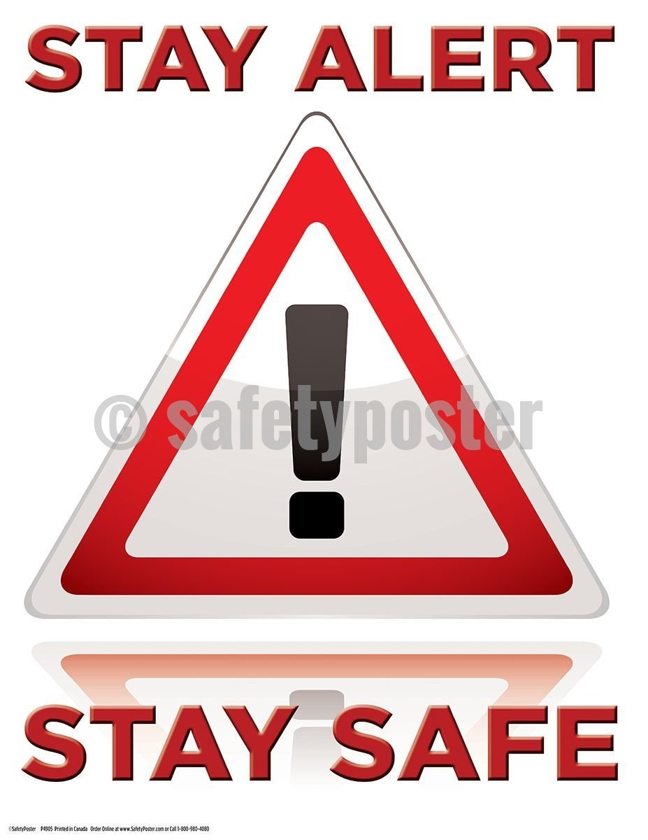 Safety Poster - Stay Alert Stay Safe - safetyposter.com
