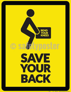 Safety Poster - Bend Your Knees Save Your Back - safetyposter.com