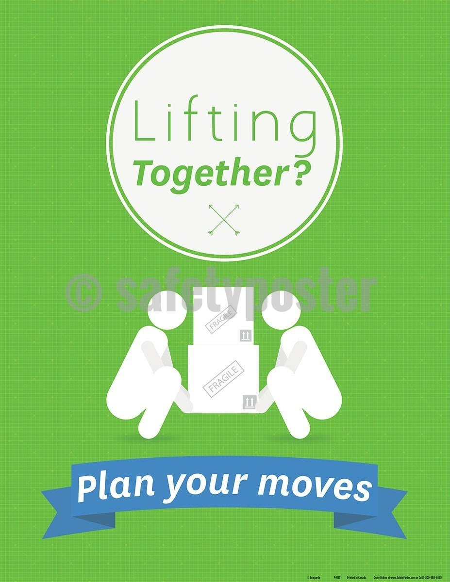 Safety Poster - Lifting Together Plan Your Moves - safetyposter.com