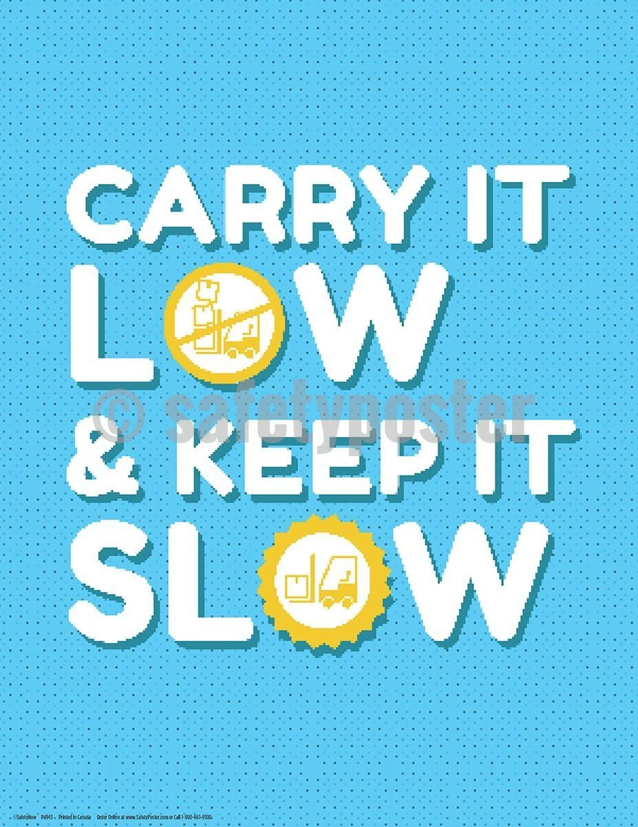 Safety Poster - Forklift Carry It Low - safetyposter.com