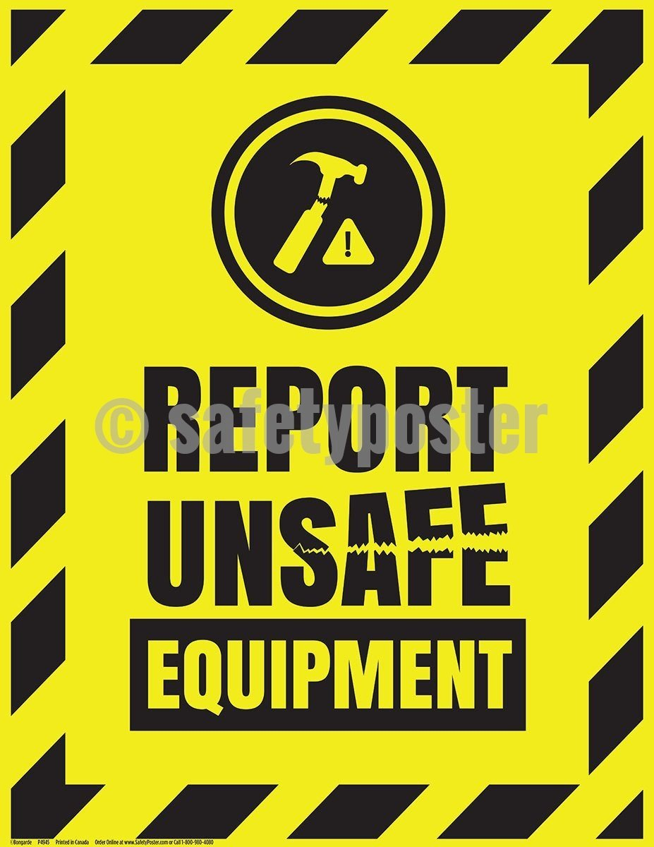 Safety Poster - Report Unsafe Equipment - safetyposter.com