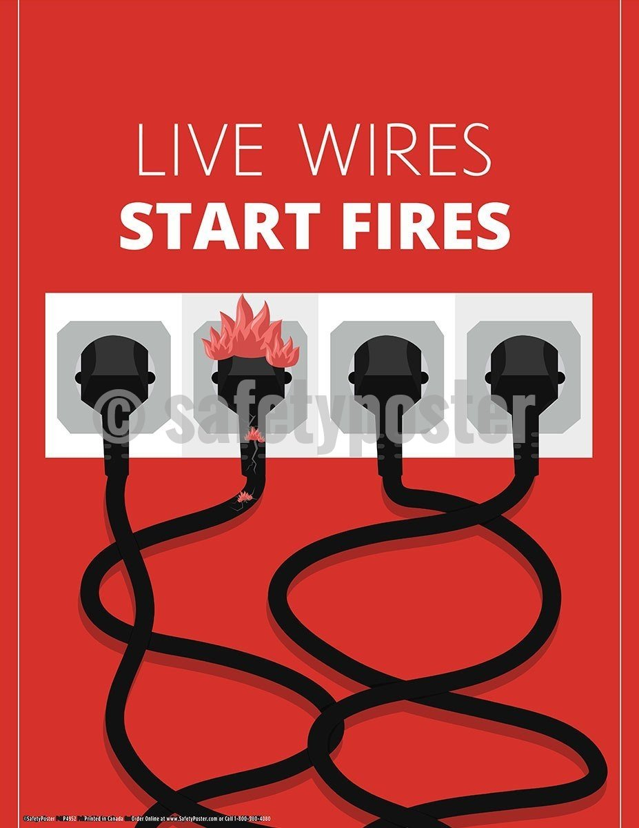 Safety Poster - Live Wires Start Fires - safetyposter.com