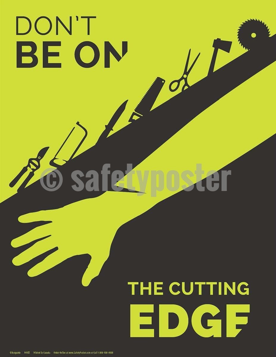 Safety Poster - Don't Be On The Cutting Edge - safetyposter.com