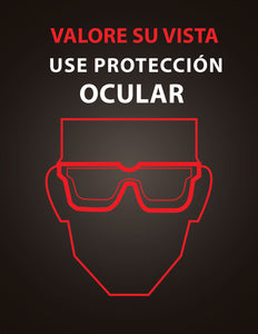 Value Your Sight Wear Eye Protection - Spanish Safety Poster