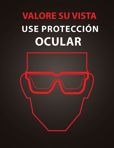 Value Your Sight Wear Eye Protection - Safety Poster