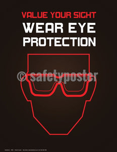 Safety Poster - Value Your Sight Wear Eye Protection - safetyposter.com