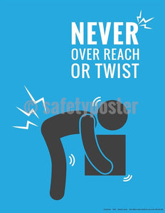 Safety Poster - Never Over Reach Or Twist - safetyposter.com