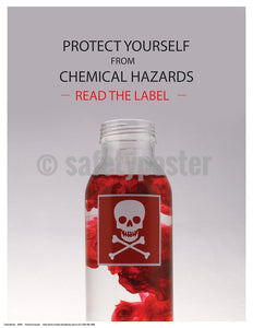 Safety Poster - Protect Yourself From Chemical Hazards Read The Label - safetyposter.com