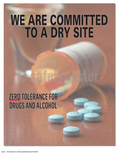 Safety Poster - We Are Committed To A Dry Site (Pill Bottle) - safetyposter.com
