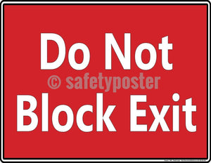 Safety Poster - Do Not Block Exit - safetyposter.com