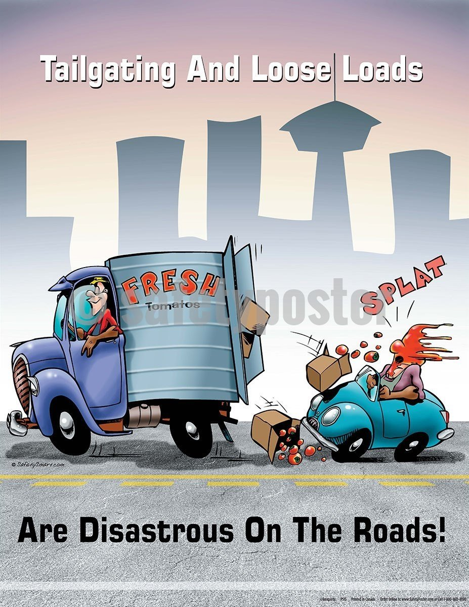 Safety Poster - Tailgating And Loose Loads Are Disastrous On The Roads! - safetyposter.com