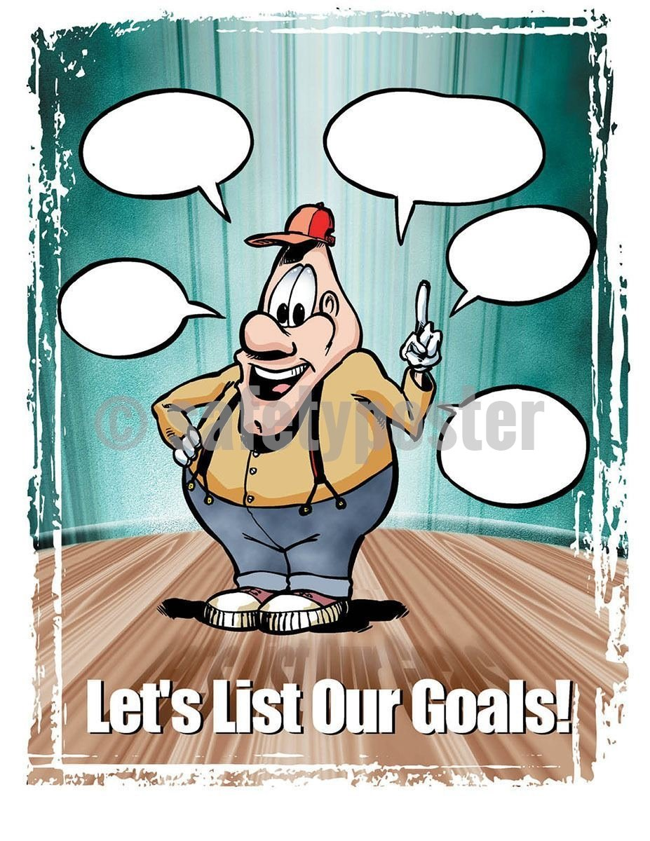 Safety Poster - Let's List Our Goal - safetyposter.com