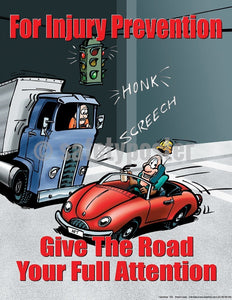 Safety Poster - Give The Road Your Full Attention - safetyposter.com