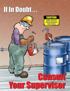 Safety Poster - If In Doubt Consult Your Supervisor - safetyposter.com