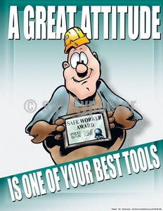 Safety Poster - Great Attitude Is One Of Your Best Tools - safetyposter.com