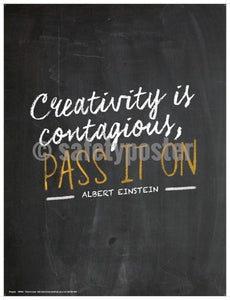 Safety Poster - Creativity Is Contagious Pass It On - safetyposter.com