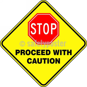 Stop Proceed With Caution - Floor Sign Adhesive Signs