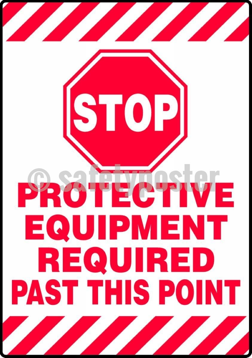 Stop Protective Equipment Required Past This Point - Floor Sign Adhesive Signs