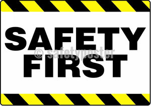 Safety First - Floor Sign Adhesive Signs