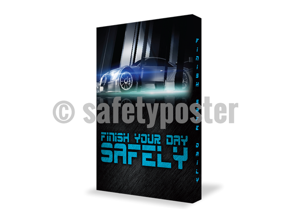 Finish Your Day Safely (Blue Car) - Visual Edge Sign 17 X 22 / 2