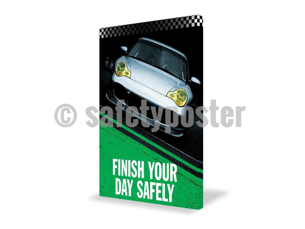 Finish Your Day Safely (Green) - Visual Edge Sign 17 X 22 / 1