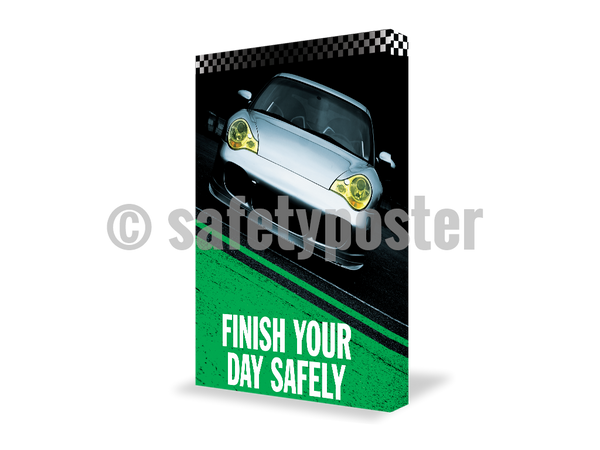 Finish Your Day Safely (Green) - Visual Edge Sign 17 X 22 / 2