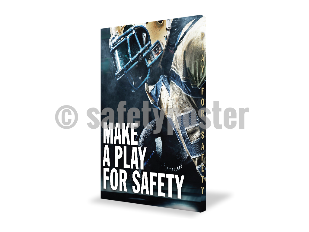 Make A Play For Safety - Visual Edge Sign 17 X 22 / 1