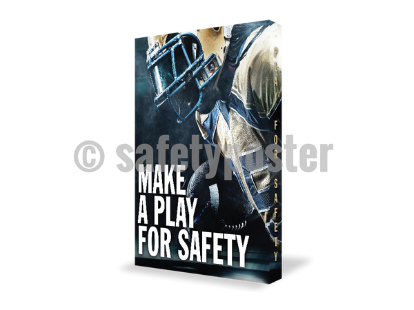 Make A Play For Safety - Visual Edge Sign 17 X 22 / 2