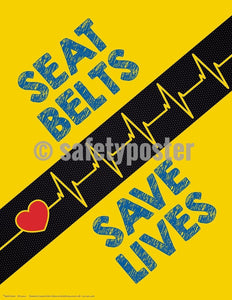 Safety Poster - Seat Belts Save Lives - safetyposter.com