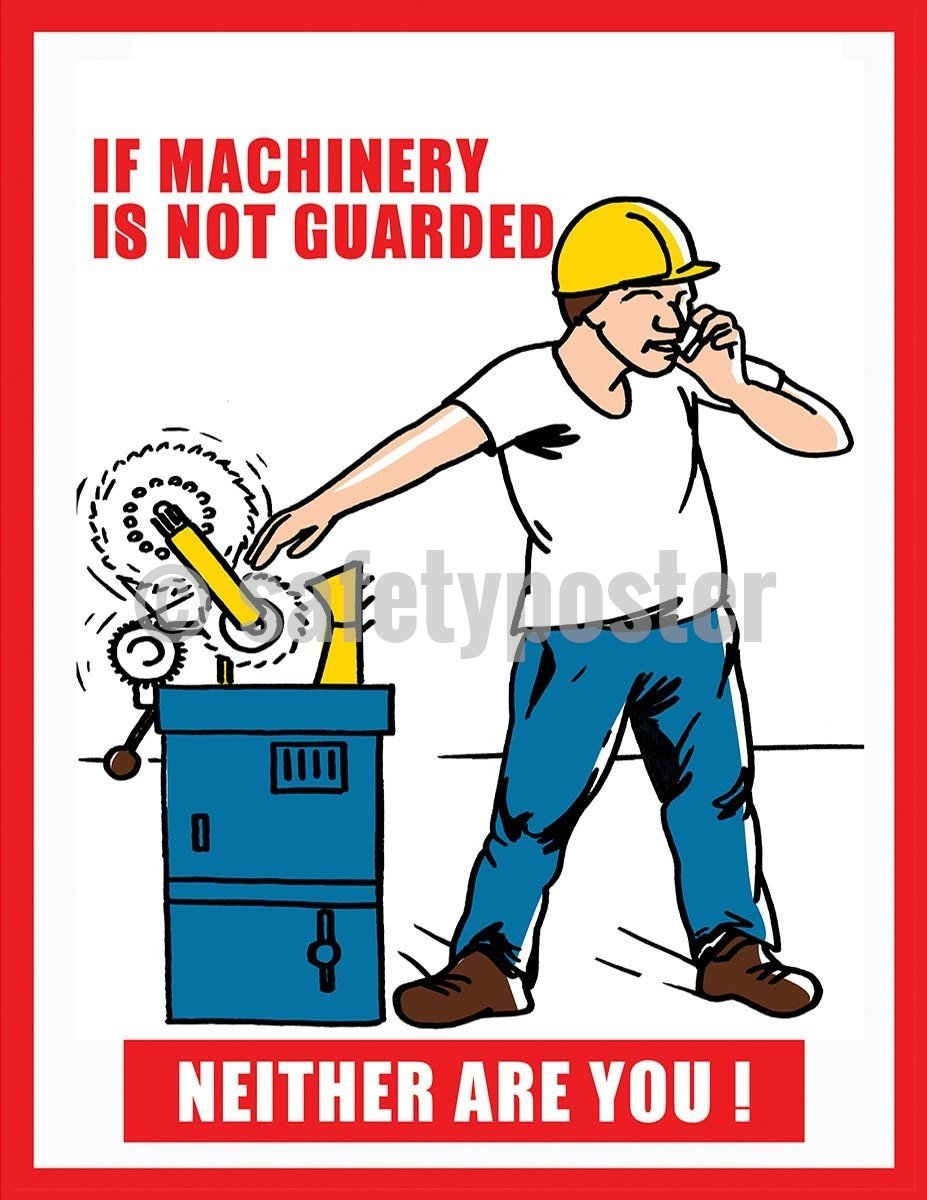Safety Poster - If Machinery Is Not Guarded Neither Are You! - safetyposter.com