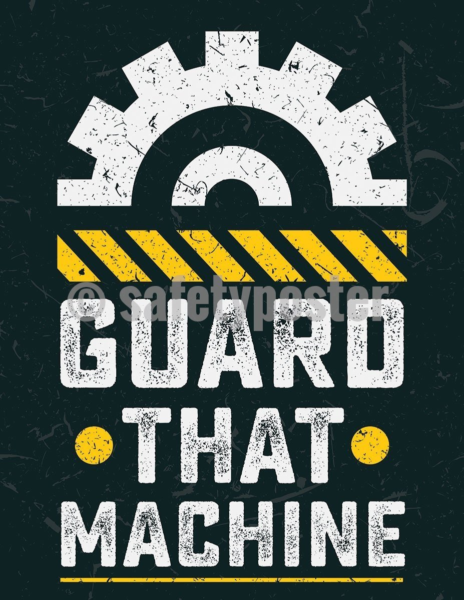 Safety Poster - Guard That Machine (Gear) - safetyposter.com