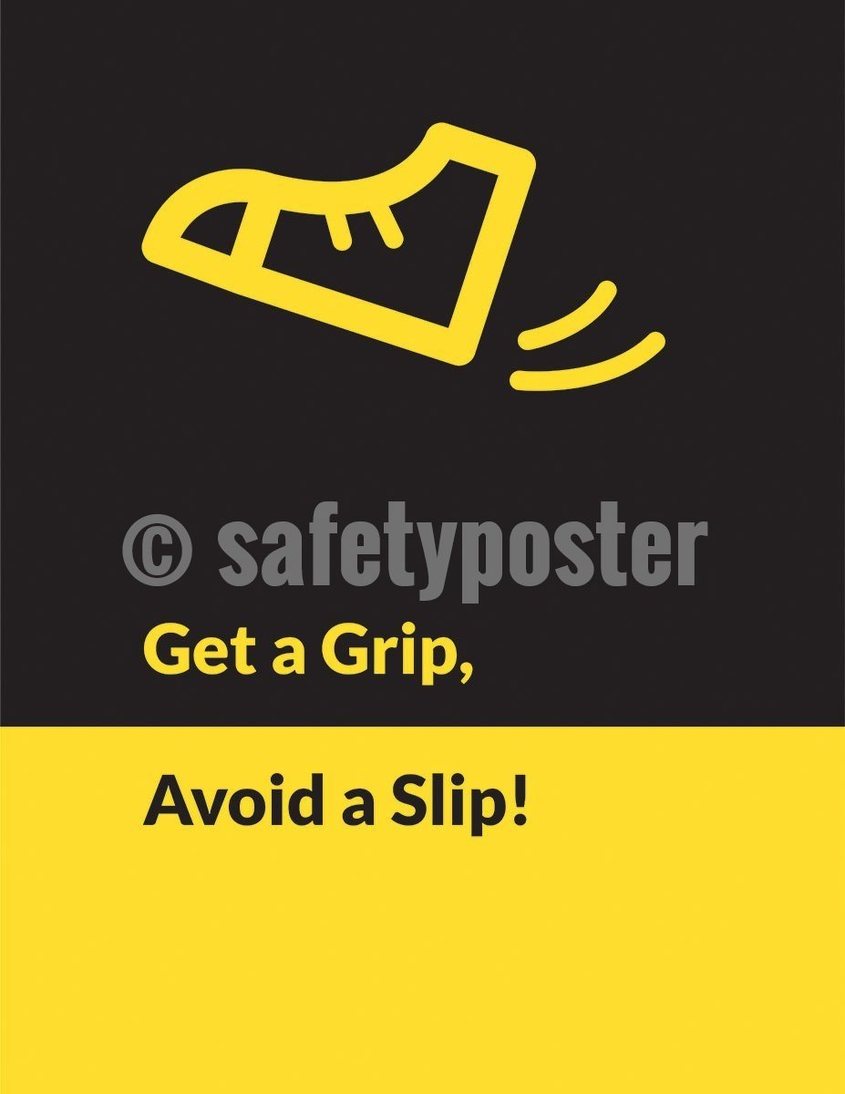 Safety Poster - Get A Grip Avoid A Slip - safetyposter.com