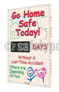 Go Home Safe Today _ Day Without Accident - Digi-Day 3 Digi-Day® Electronic Safety Scoreboards