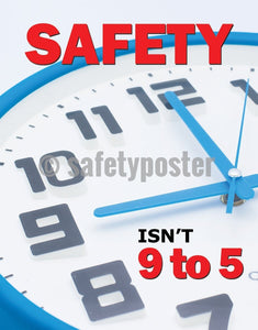 Safety Isnt 9-5 - Poster Leadership