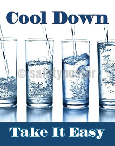 Cool Down Take It Easy - Safety Poster Seasonal