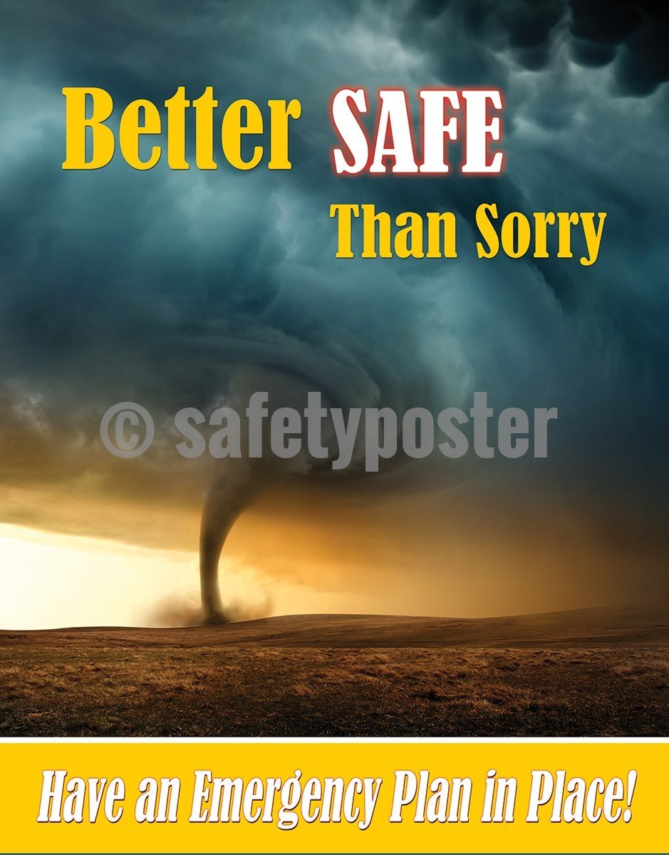 Better Safe Than Sorry Have An Emergency Plan In Place - Safety Poster General